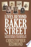 Lives Beyond Baker Street