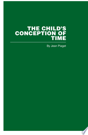 Download The Child's Conception of Time Free Books - Read Books