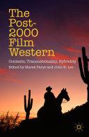 The Post-2000 Film Western [Pdf/ePub] eBook