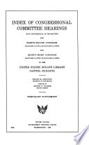 Index of Congressional Committee Hearings  not Confidential in Character  Book