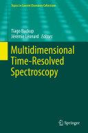 Multidimensional Time Resolved Spectroscopy