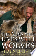 The Man Who Lives with Wolves Book PDF