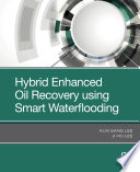 Hybrid Enhanced Oil Recovery Using Smart Waterflooding Book PDF