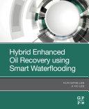 Hybrid Enhanced Oil Recovery Using Smart Waterflooding [Pdf/ePub] eBook