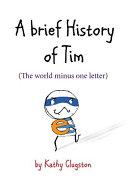 A Brief History of Tim Book PDF