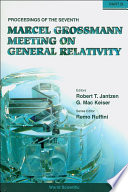 Seventh Marcel Grossmann Meeting, The: On Recent Developments In Theoretical And Experimental General Relativity, Gravitation, And Relativistic Field Theories - Proceedings Of The 7th Marcel Grossmann Meeting (In 2 Parts)