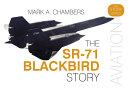 The SR-71 Blackbird Story