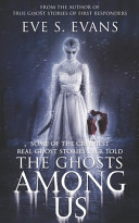 The Ghosts Among Us