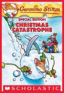 Geronimo Stilton Special Edition: Christmas Catastrophe