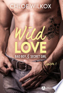 Wild Love – Saison 1