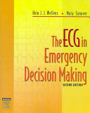 The ECG in Emergency Decision Making Book