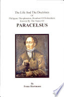 The Life The Doctrines Of Paracelsus