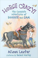 Horse Crazy! The Complete Adventures of Bonnie and Sam [Pdf/ePub] eBook