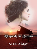 Rhapsody in Dreams [Pdf/ePub] eBook