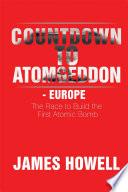 Countdown to Atomgeddon   Europe