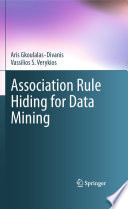 Association Rule Hiding for Data Mining Book