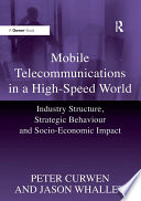 Mobile Telecommunications in a High Speed World