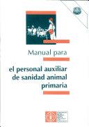 Manual para el personal auxiliar de sanidad animal primaria ebook