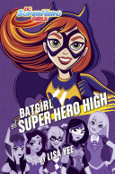 Batgirl at Super Hero High (DC Super Hero Girls)
