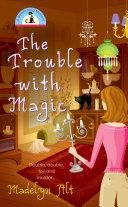 The Trouble With Magic Pdf/ePub eBook