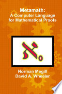 Metamath  A Computer Language for Mathematical Proofs
