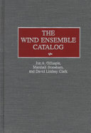 The Wind Ensemble Catalog
