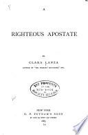 A Righteous Apostate Book PDF