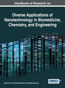 Handbook of Research on Diverse Applications of Nanotechnology in Biomedicine  Chemistry  and Engineering