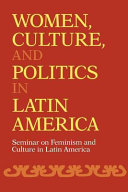 Women  Culture  and Politics in Latin America