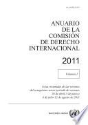 Anuario de la Comisión de Derecho Internacional 2011, Vol. I