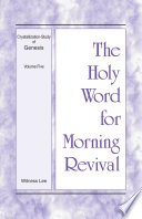 The Holy Word For Morning Revival Crystallization Study Of Genesis Volume 5