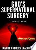 God s Supernatural Surgery