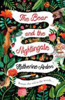 The Bear and the Nightingale Katherine Arden Cover