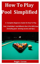 How To Play Pool Simplified