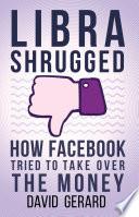 Libra Shrugged