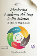 Mastering Academic Writing in the Sciences