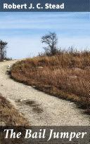 The Bail Jumper
