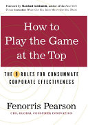 How to Play the Game at the Top