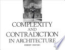 Cover of Complexity and Contradiction in Architecture