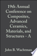 19th Annual Conference on Composites  Advanced Ceramics  Materials  and Structures   A