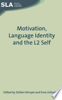 Motivation  Language Identity and the L2 Self