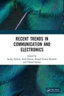 Recent Trends in Communication and Electronics