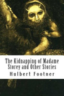 The Kidnapping of Madame Storey and Other Stories