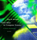 Great Ideas in Computer Science