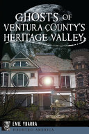 Pdf Ghosts of Ventura County's Heritage Valley Telecharger