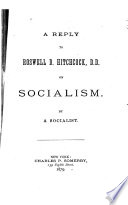 A Reply to Roswell D  Hitchcock  D D   on Socialism