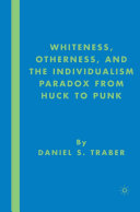 Pdf Whiteness, Otherness and the Individualism Paradox from Huck to Punk