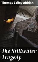 The Stillwater Tragedy Pdf/ePub eBook