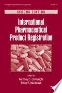 International Pharmaceutical Product Registration, Second Edition