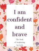 I Am Confident and Brave Book